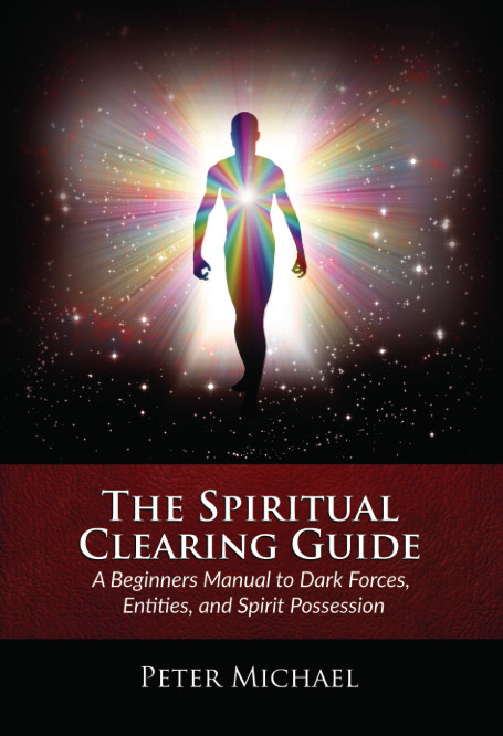 View The Spiritual Clearing Guide by Peter Michael