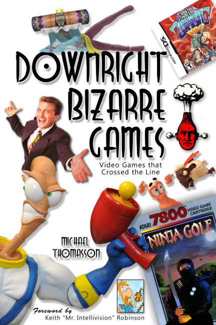 View Downright Bizarre Games by Michael Thomasson
