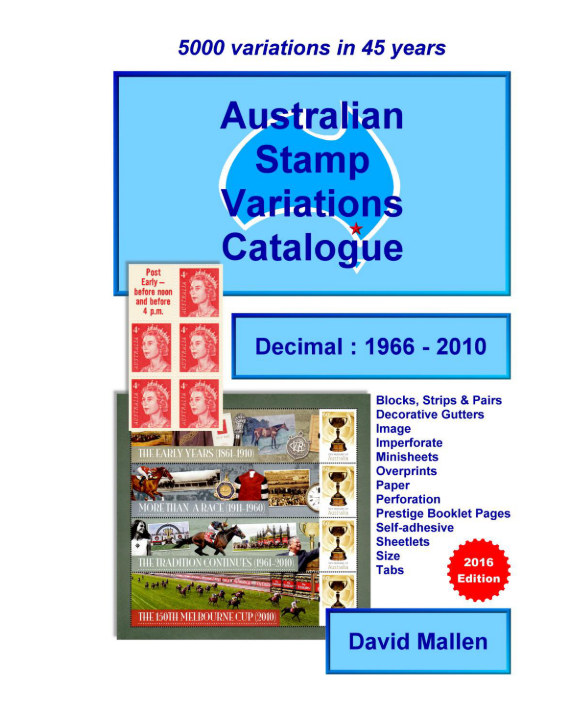 View Australian Stamp Variations Catalogue : Decimal 1966 - 2010 by David Mallen