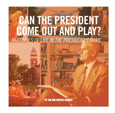 View Can the President Come Out and Play? by Jim and Marcia Barker