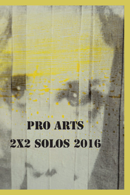 View 2x2 Solos 2016 by Pro Arts