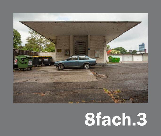 View 8fach.3 by Martin Junius