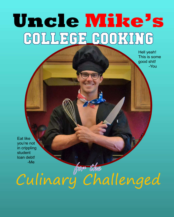 Ver Uncle Mike's College Cooking for the Culinary Challenged por Michael Baber