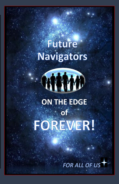 View Future Navigators on the Edge of Forever by D M Yourtee