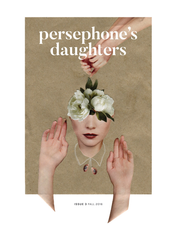 View Persephone's Daughters Issue 3 Print by Persephone's Daughters