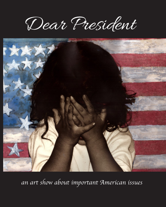 View Dear President by South Bay Contemporary