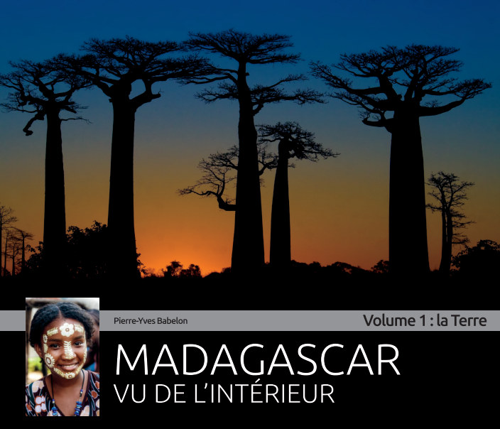 Madagascar vu de l 39 int rieur volume 1 la terre by for L interieur de la terre