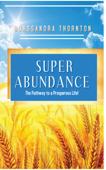 View Super Abundance by CASSANDRA THORNTON