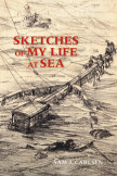 Sketches of My Life At Sea book cover