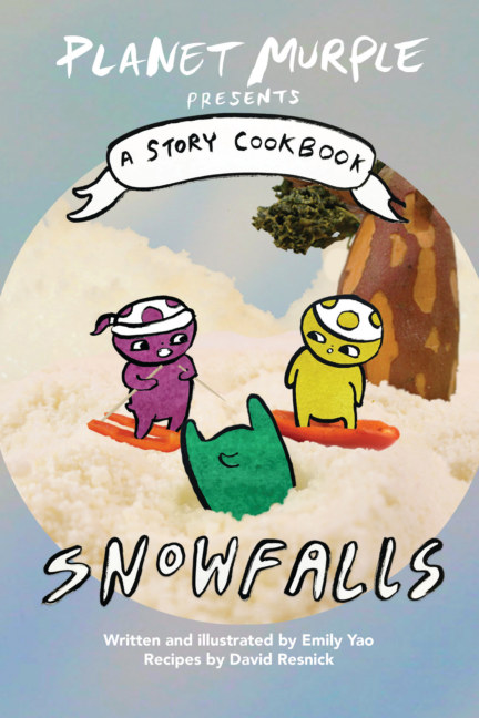 View Planet Murple presents Snowfalls by Emily Yao & David Resnick
