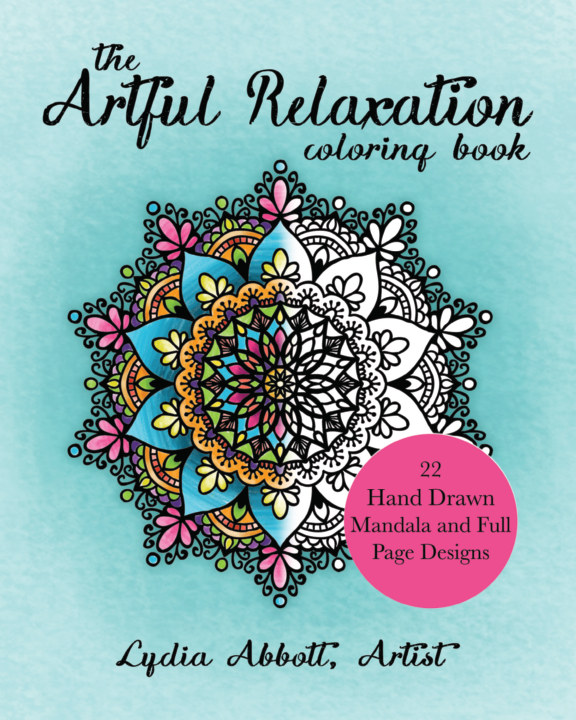 View The Artful Relaxation Coloring Book by Lydia Abbott