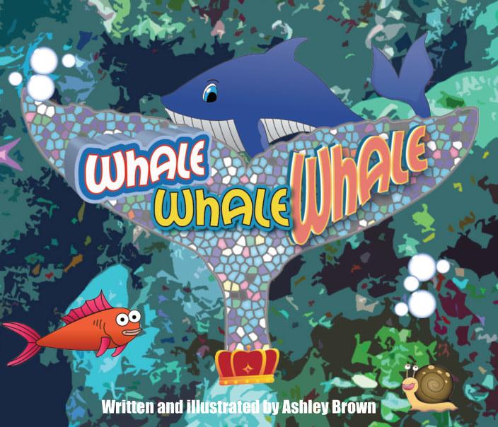 Ver Whale, Whale, Whale por Ashley Brown