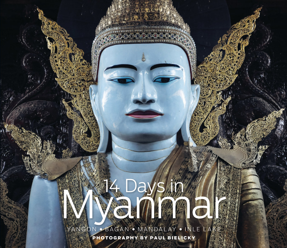 View 14 Days in Myanmar by Paul Bielicky