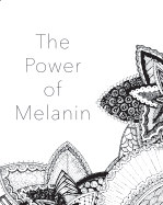 The Power of Melanin book cover