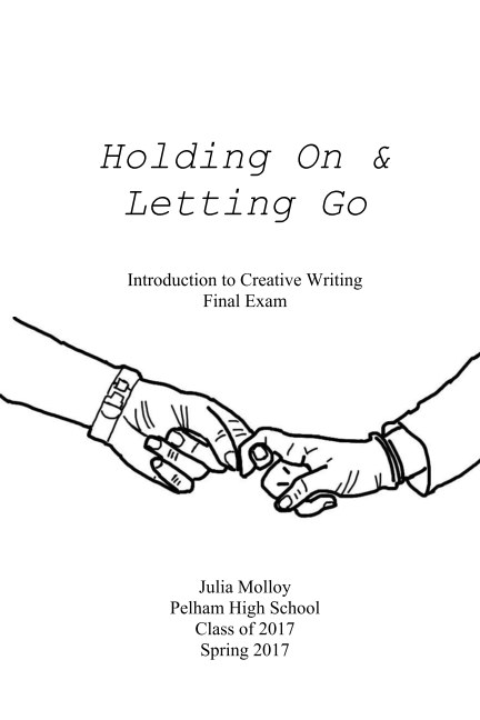 View Holding On & Letting Go by Julia Molloy