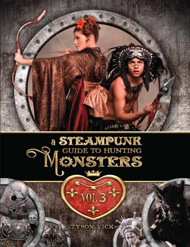 View A Steampunk Guide to Hunting Monsters: Volume Three by Tyson Vick