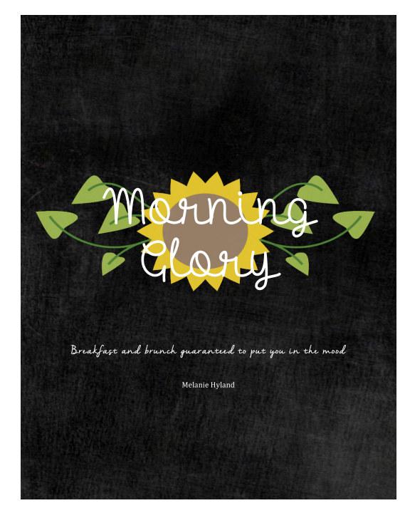 View Morning Glory by Melanie Hyland