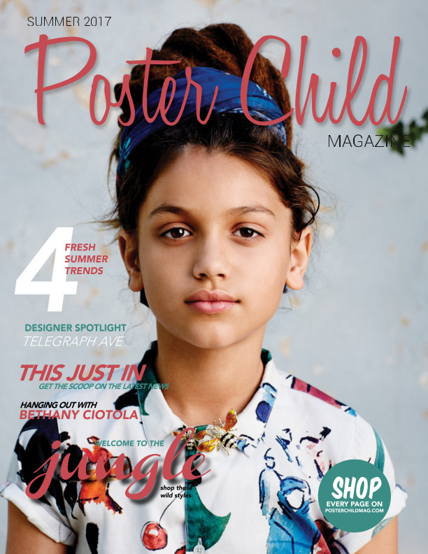 View Poster Child Magazine, Summer 2017 by Poster Child Magazine