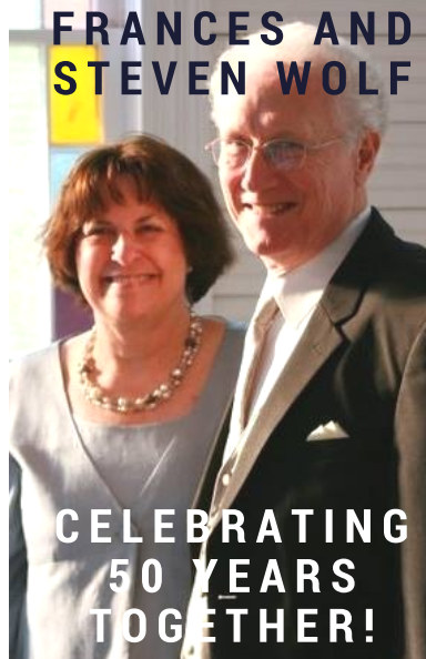 View Happy 50th Anniversary Steven and Frances Wolf! by Benjamin Wolf