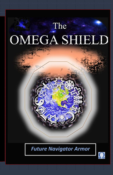 View The Omega Shield (Future Navigator Armor) by D M Yourtee