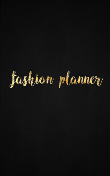 View Fashion Planner by Tina Pencinger