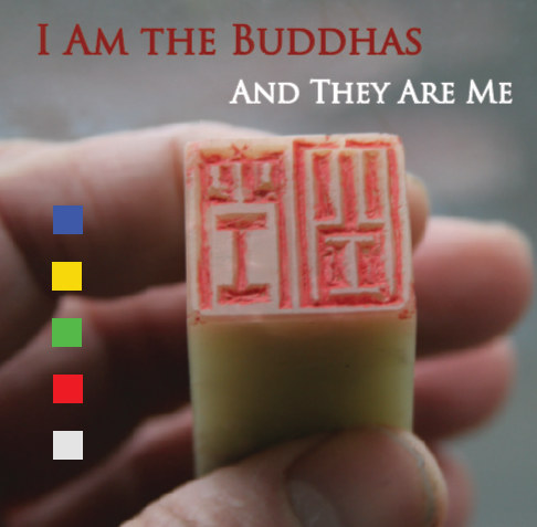 View I AM THE BUDDHAS AND THEY ARE ME by Peter Cunningham