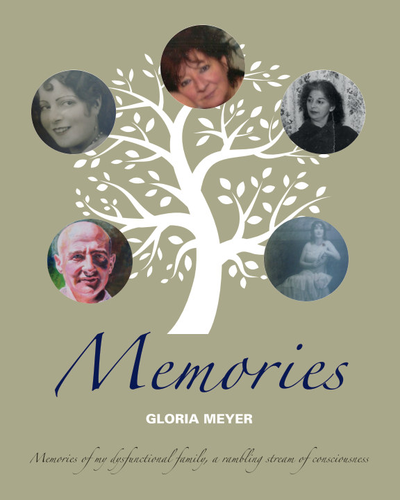 View Gloria Meyer Memories by Gloria Meyer