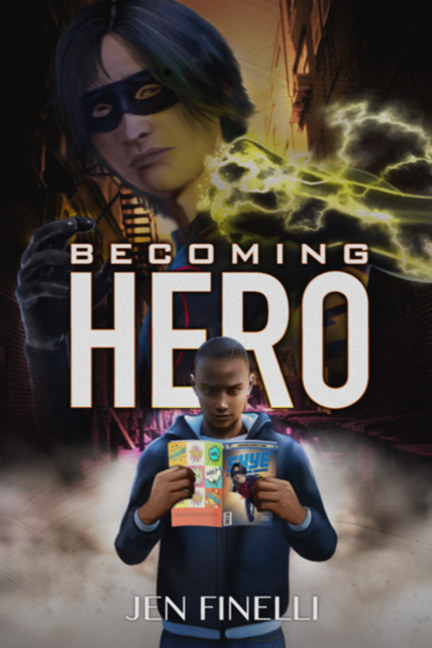 View Becoming Hero (With Comics Version) by Jen Finelli