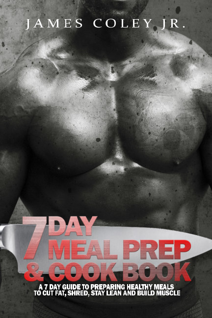 View 7 Day Meal Prep & Cook Book by James Coley Jr.