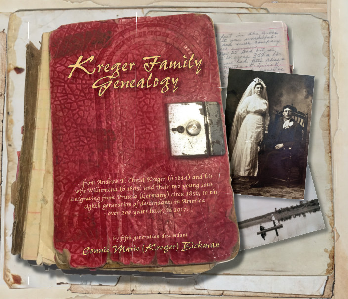 kreger family genealogy by connie bickman blurb books
