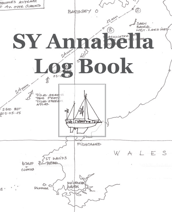 View Sailing Yacht Annabella - Log Book by David Uhlar