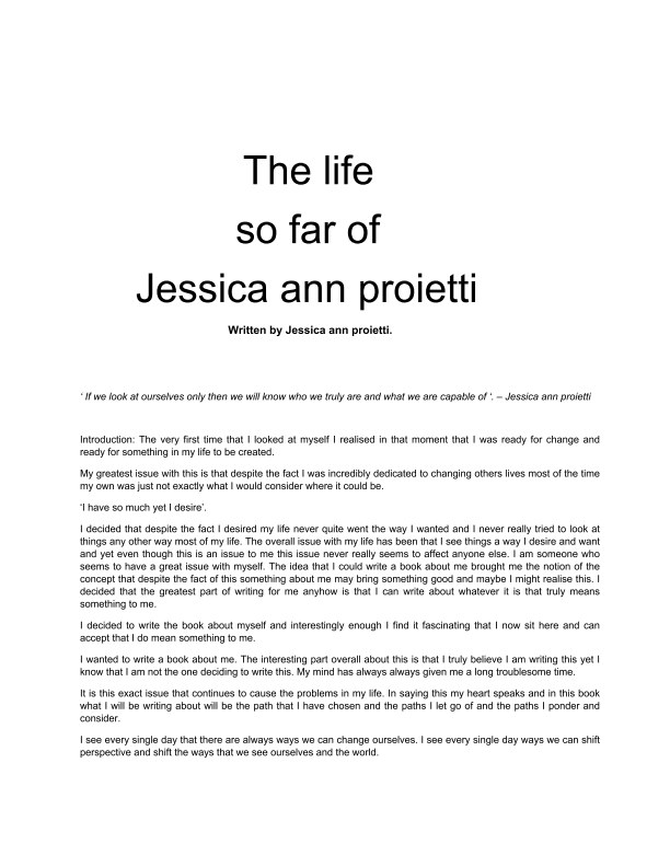 View The life so far of Jessica ann proietti by Jessica ann proietti
