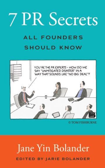 Bekijk 7 PR Secrets All Founders Should Know op Jane Yin Bolander