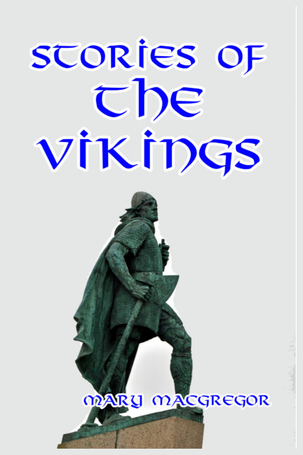 View Stories of the Vikings by Mary MacGregor