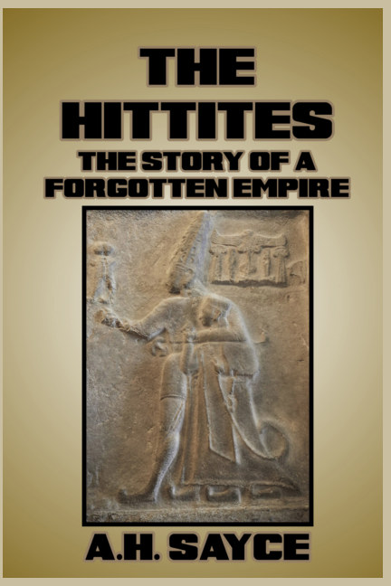 View The Hittites by A. H. Sayce