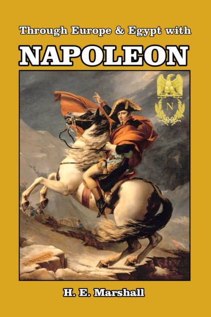 View Through Europe & Egypt with Napoleon by H. E. Marshall