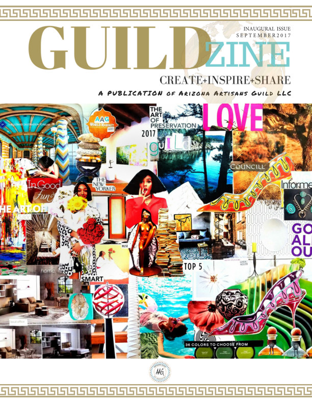 View GUILDZINE INAUGURAL ISSUE by Arizona Artisans Guild LLC