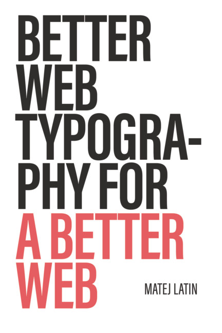 Bekijk Better Web Typography for a Better Web op Matej Latin