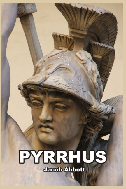View Pyrrhus by Jacob Abbott