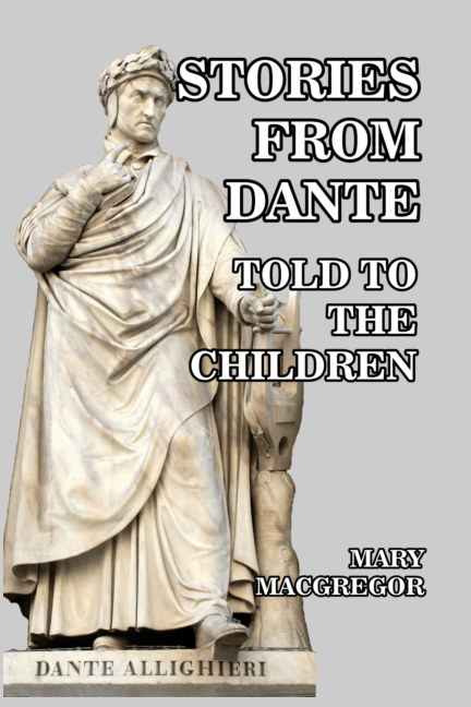 View Stories from Dante by Mary MacGregor