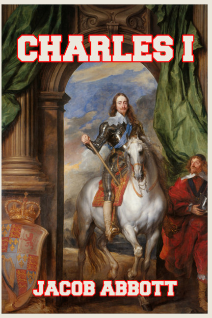 View Charles I by Jacob Abbott
