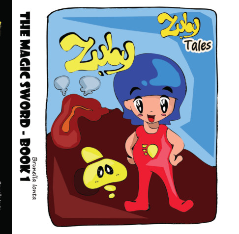 View Zuby Tales - The Magic Sword Book 1 by Brunella Ionta