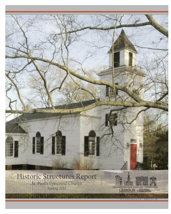 View Saint Paul's Historic Structure Report by Amalia Leifeste