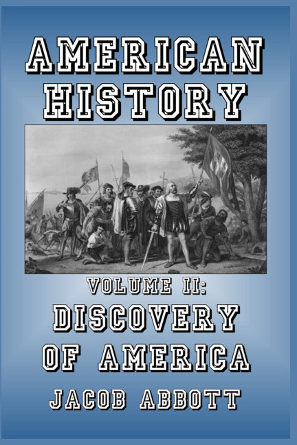 View Discovery of America by Jacob Abbott