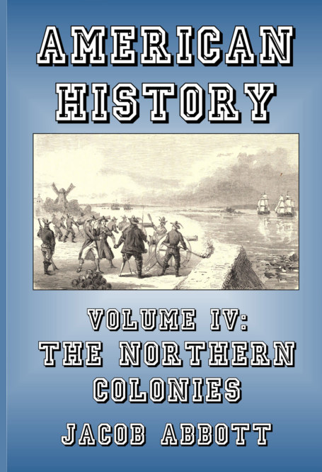 View The Northern Colonies by Jacob Abbott