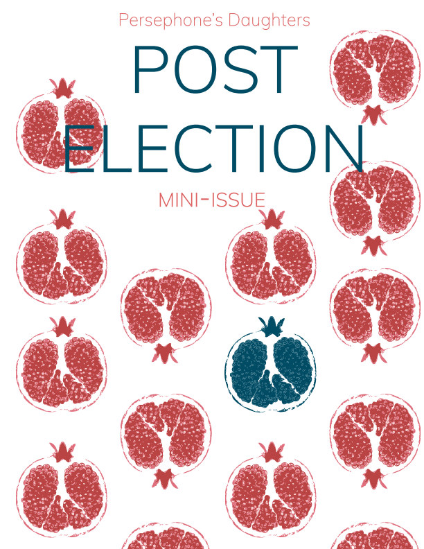 View Persephone's Daughters Post-Election Mini Issue by Persephone's Daughters