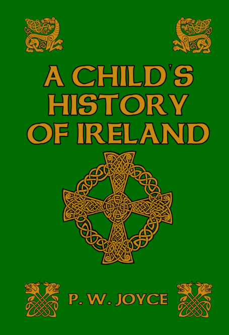 View A Child's History of Ireland by P. W. Joyce