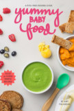 Yummy Baby Food - Cooking pocket and trade book