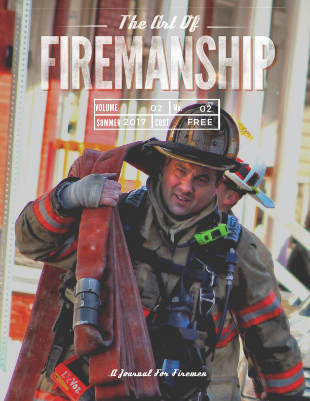 View The Art Of Firemanship -Summer 2017 by Brian Bastinelli