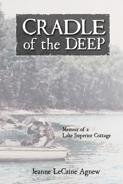 View Cradle of the Deep by Jeanne LeCaine Agnew